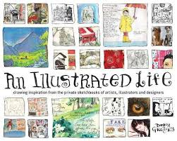 life drawing inspiration from the private sketchbooks of artists ilrators and designers amazon co uk danny gregory 9781600610868 books