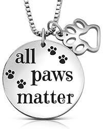 inspirational message all paws matter snless steel pendant charm necklace for dog cat pet rescue