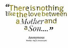 Mother And Son Love Quotes Classy 48 Best Mother And Son's Quotes Images On Pinterest My Boys