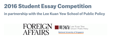 foreign affairs lee kuan yew school of public policy essay scholars
