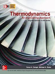 THERMODYNAMICS: AN ENGINEERING Approach by Michael Boles and Yunus ...