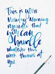 A Good Monday Morning Reminder Inspiration Pinterest Quotes Stunning Monday Quotes