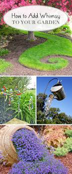 Small Picture How to Add Whimsy to Your Garden Learning Gardens and People