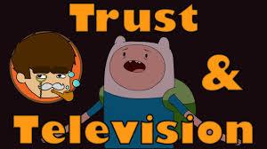 trust television audio essay