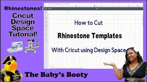 Cricut Design Space Rhinestone Template How To Cut A Rhinestone Template With Cricut Design Space