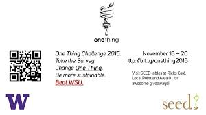 one thing challenge 2015 in our nature by uw sustainability nov 16 2015