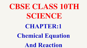 cbse class x chemical equation and reaction