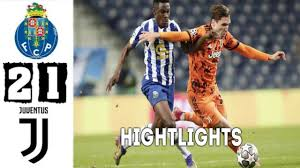 Porto vs Juventus 2-1 Extended Highlights || All Goals 2021 HD... - YouTube