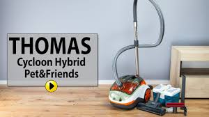 Odkurzacz <b>THOMAS Cycloon Hybrid Pet</b> & Friends - YouTube