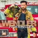 Bildergebnis f?r Album Michael Wendler Feuermelder
