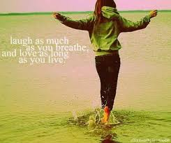 Live Love Laugh Quotes Best Live Love Laugh Inspiring Quotes And Sayings Juxtapost