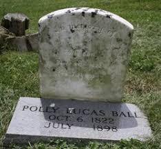 Polly Lucas Ball (1822-1898) - Find A Grave Memorial
