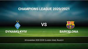 Dynamo Kyiv vs Barcelona H2H 24 nov ...