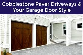 if you are considering a cobblestone driveway the team here at neighborhood garage door service of houston tx has a few ideas of which garage door styles
