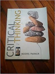 Amazon com  Critical Thinking                  Brooke Noel Moore     SP ZOZ   ukowo Boek cover Studyguide for Critical Thinking by Moore  Brooke Noel van  Cram    Textbook Reviews