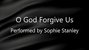 O God Forgive Us, Sophie Stanley on Vimeo