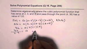 determine algebraically cubic polynomial given zeros and point value 120