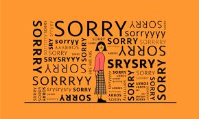 "Do <b>you</b> say ""<b>sorry</b>"" too much? What to say instead |"