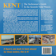 Yachtsman Chart Book Kent The Yachtsmans Guide