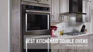 5 best kitchenaid double ovens reviews