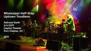 mississippi half step uptown toodleoo railroad earth live at capitol theater port chester ny 2