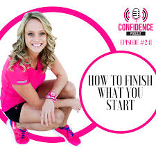 To Finish 241 How To Finish What You Start Trish Blackwell