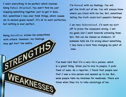 personal strengths personal strengths and weaknesses essay about  personal strengths and weaknesses essay about myself why not try personal strengths and weaknesses essay about