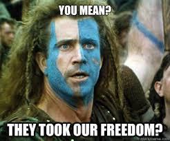 Braveheart Ermahgerd memes | quickmeme via Relatably.com