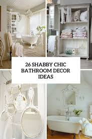 Bathroom Decor 26 Adorable Shabby Chic Bathroom Daccor Ideas Shelterness