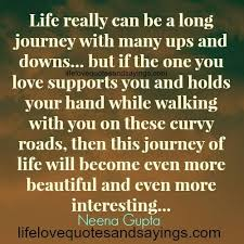 Quotes Life Journey Our Journey Of Love And Life Quotes Segerios Segerios 63