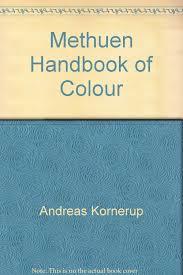 Methuen Handbook Of Colour Andreas Kornerup 9780803830653