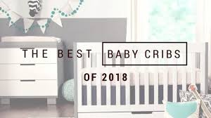 The-best-baby-cribs-of-2018-best-baby-cribs-to-buy – BABY'S LITTLE PLACE
