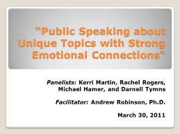 public speaking about unique topics strong emotional public speaking about unique topics strong emotional connections panelists kerri martin rachel rogers