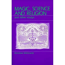 magic science and religion and other essays by bronislaw nowski