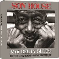 <b>Son House</b> - <b>Raw</b> Delta Blues (CD) - Amoeba Music