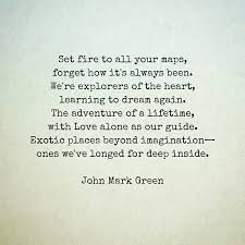 Love Adventure Quotes Impressive A Call To Adventure Love Poem By John Mark Green Love
