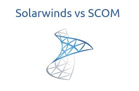 Solarwinds Vs Scom Comparison
