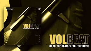 <b>Volbeat</b> - A Moment Forever - <b>Rock The</b> Rebel / Metal The Devil ...