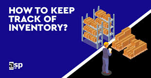 keep track of inventory 6 methods to improve inventory management system