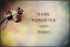 Some #memories never fade... | Memory Quotes #Memfies | Pinterest