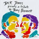 Jack Jones Paints a Tribute to Tony Bennett