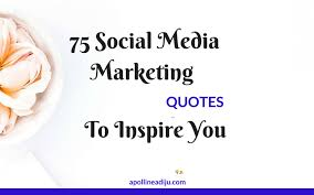 Quotes About Social Media Best 48 Social Media Marketing Quotes To Inspire And Motivate You