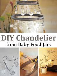check out this idea for a beautiful chandelier using recycled baby food jars