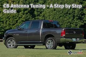 Cb Antenna Tuning A Step By Step Guide Stryker Cb Antennas