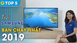 Top 10 tivi Samsung bán chạy nhất Điện máy XANH năm 2019