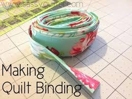 Making Quilt Binding - The Sassy Quilter & Making Quilt Binding Adamdwight.com