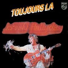 <b>Johnny Hallyday</b> - <b>Toujours</b> Là (1979, Vinyl)   Discogs