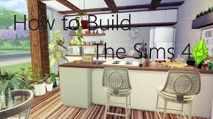 Sims Kitchen How To Build A Room So Natural Kitchen The Sims 4 Youtube
