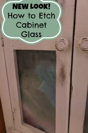 How To Etch Glass Give Your Cabinet A New Look By Etching The Glass Diy Just Me