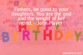 Birthday Quotes For Dad Amazing Birthday Quotes For Dad